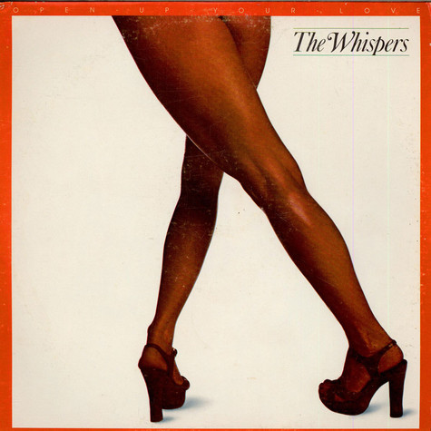 Whispers, The - Open Up Your Love