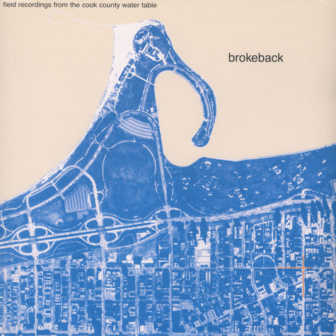 Brokeback - Field Recordings From The Cook County ...