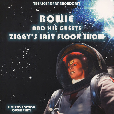 David Bowie And His Guests Ziggy S Last Floor Show The