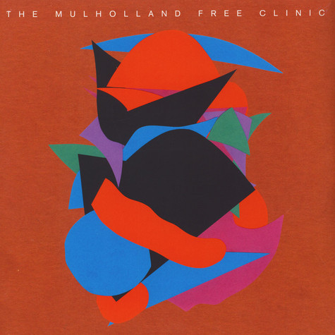 Mulholland Free Clinic, The (Move D, Juju & Jordash and Jonah Sharp) - The Mulholland Free Clinic