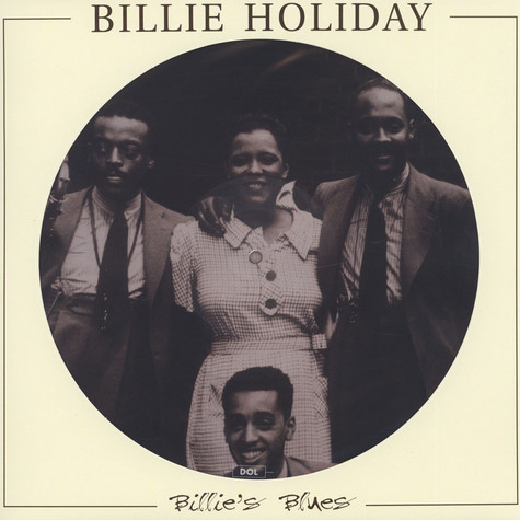 Billie Holiday Billie S Blues Picture Disc Edition