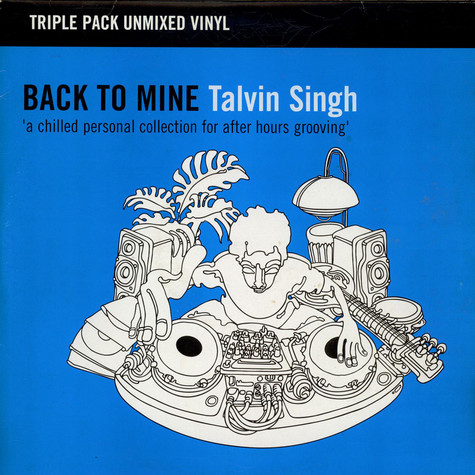 Talvin Singh - Back To Mine