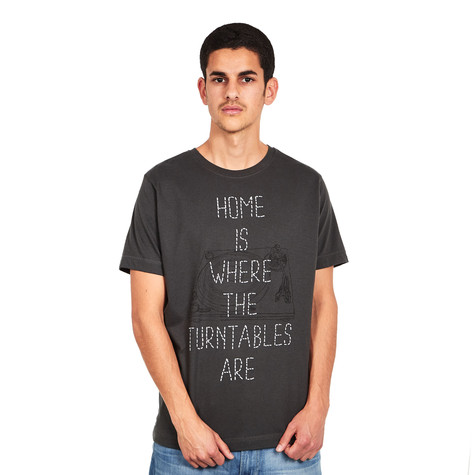 1210 Apparel - Home is Where the Turntables Are T-Shirt