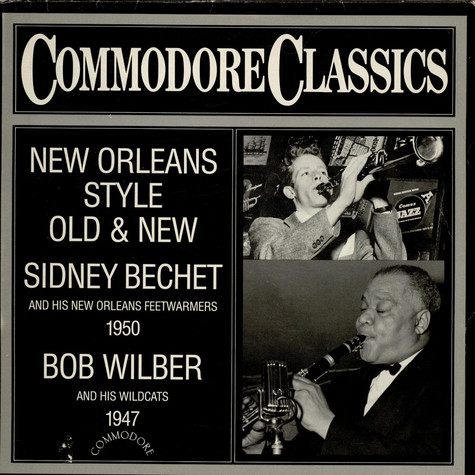 Sidney Bechet / Bob Wilber - New Orleans Style Old & New