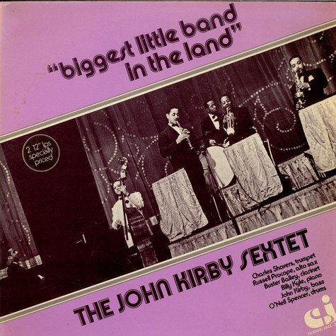 John Kirby Sextet - Biggest Little Band In The Land