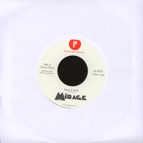 Mirage - Bend A Little / I've Got The Notion