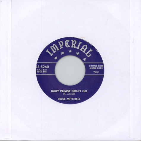 Rose Mitchell - Baby Please Don't Go / Live My Life