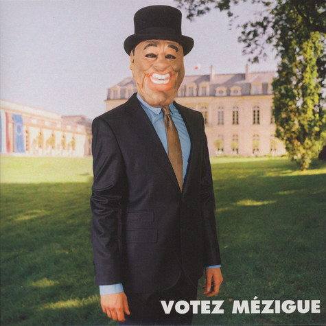 Mezigue - Votez Mezigue