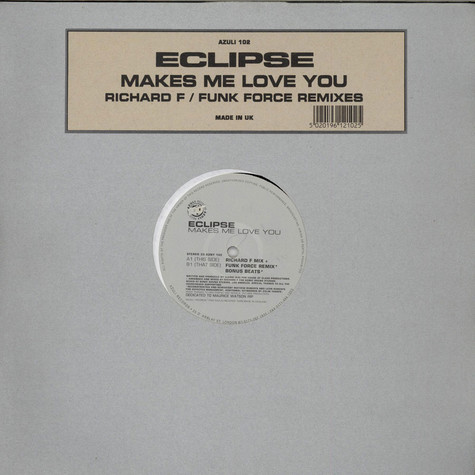 Eclipse - Makes Me Love You (Richard F / Funk Force Remixes)