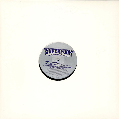 Superfunk - Last Dance (And I Come Over)