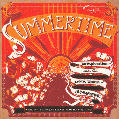 V.A. - Summertime - Journey To The Center Of The Song Volume 3