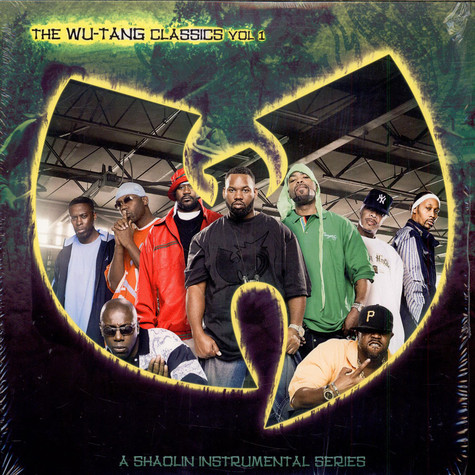 Wu-Tang Clan - The Wu-Tang Classics Vol 1 (A Shaolin Instrumental Series)