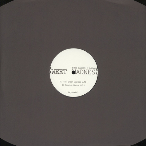Chris Carrier & Djebali - Sweet Madness EP