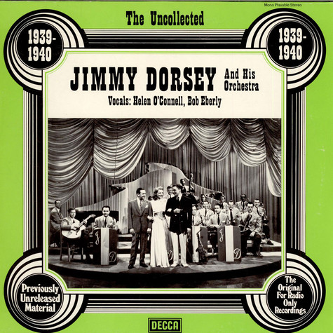 Jimmy Dorsey And His Orchestra - The Uncollected Jimmy Dorsey And His Orchestra (1939 - 1940)
