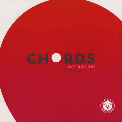 Chords - Love Burning / Clarion