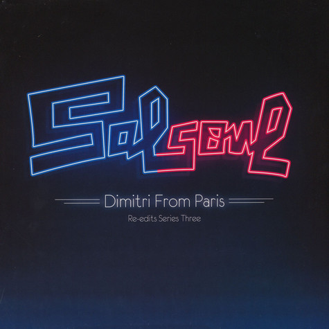 V.A. - Salsoul Re-Edits Series Three: Dimitri From Paris