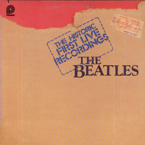 Beatles, The - The Historic First Live Recordings
