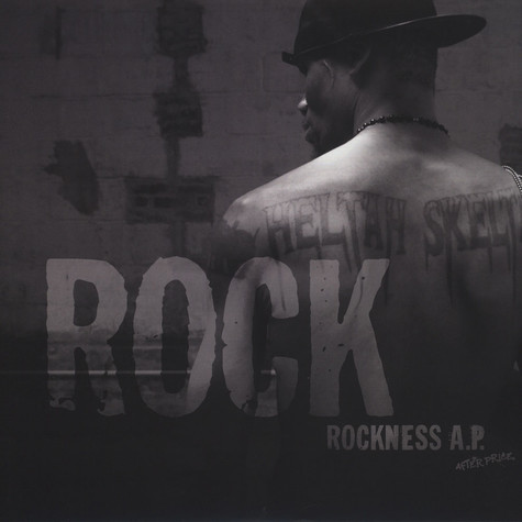Rock of Heltah Skeltah - Rockness A.P. (After Price)