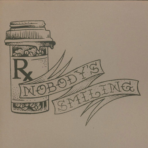 Nobody's Smiling - Nobody's Smiling Part One / Nobody's Smiling Part Two