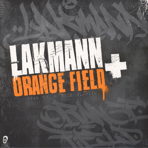 Lakmann & Orange Field - Fear Of A Wack Planet