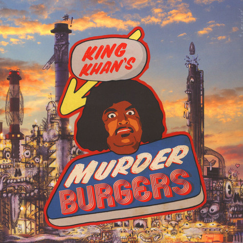King Khan & The Gris Gris - Murderburgers