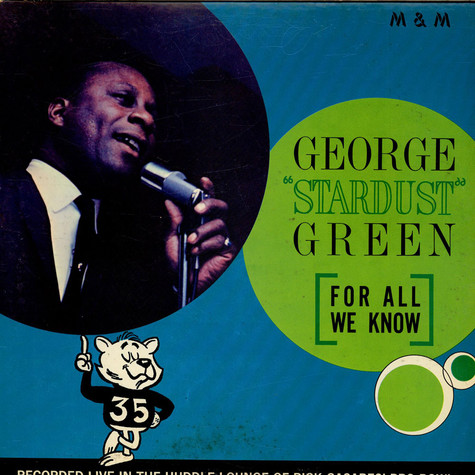 "George ""Stardust"" Green - For All We Know"