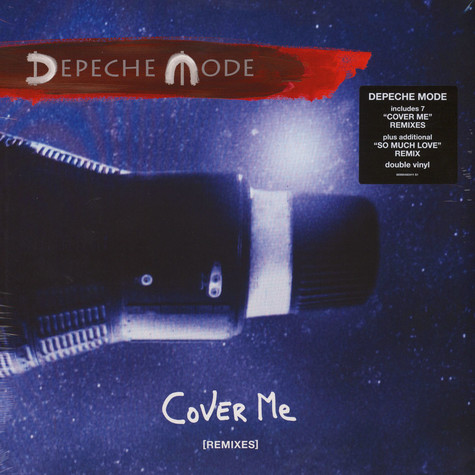 Depeche Mode - Cover Me Remixes