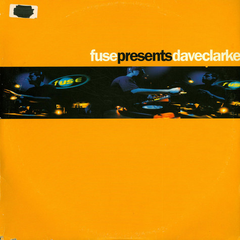 V.A. - Fuse Presents Dave Clarke
