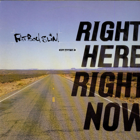 Fatboy Slim - Right Here Right Now