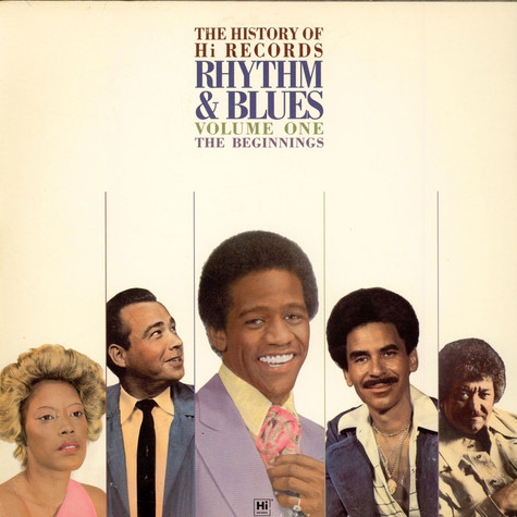 V.A. - The History Of Hi Records Rhythm & Blues Volume One The Beginnings