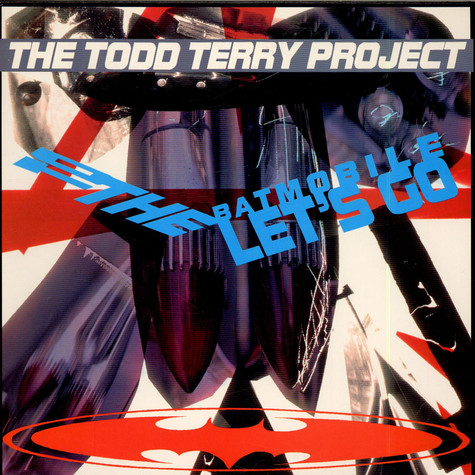 Todd Terry Project, The - To The Batmobile