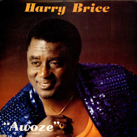 Harry Brice - Awoze
