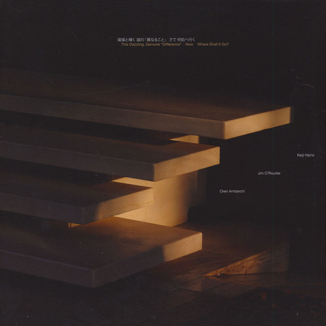 "Keiji Haino, Jim O'Rourke & Oren Ambarchi - This Dazzling, Genuine ""Difference"" Now Where Shall It Go?"