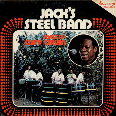 Jack's Steel Band - Songs By Cliff Calvin