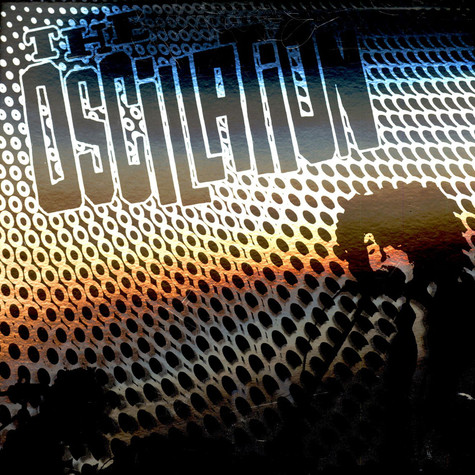 Oscillation, The - Cable Street Sessions