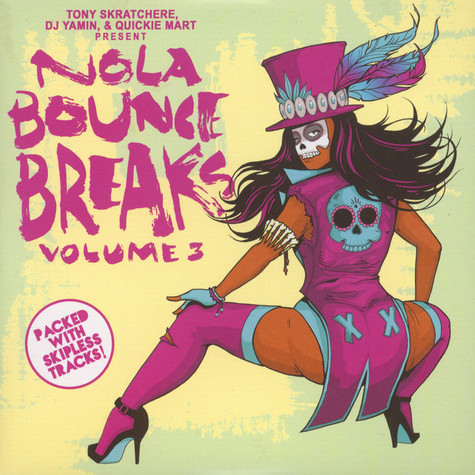DJ Yamin / Quickie Mart / Tony Skratchere - NOLA Bounce Breaks Volume 3
