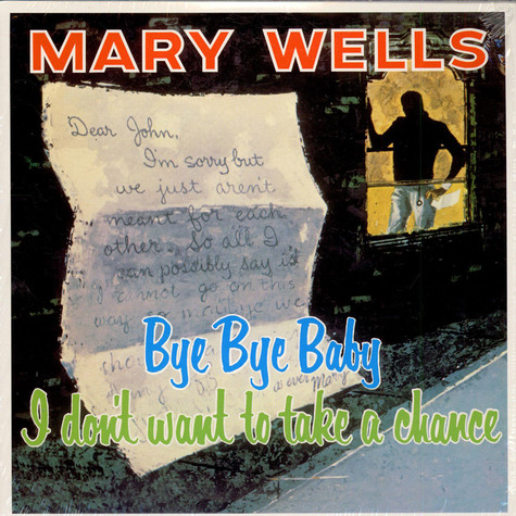 Mary Wells - Bye Bye Baby, I Don't Want To Take A Chance