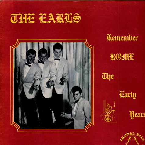 The Earls - Remember Rome - The Early Years