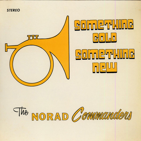 "The Norad ""Commanders"" - Something Gold, Something New"