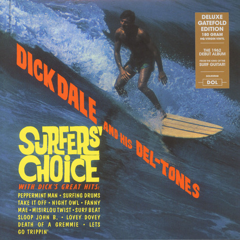 Dick Dale & His Del-Tones - Surfer's Choice Gatefold Sleeve Edition