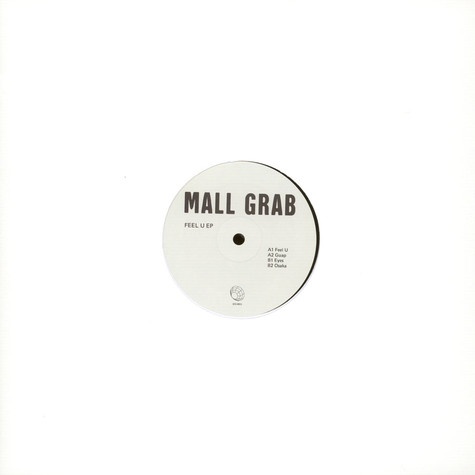 Mall Grab - Feel U EP