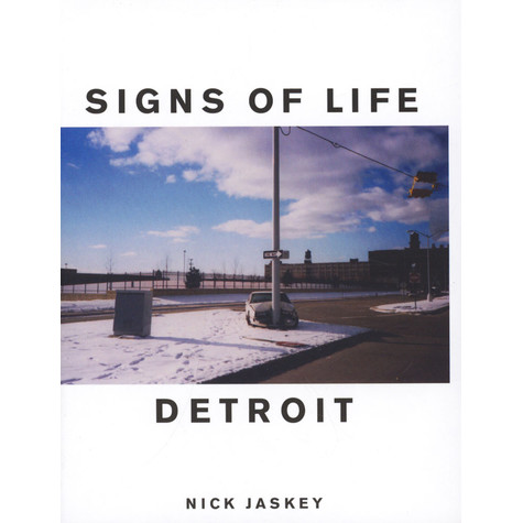 Nick Jaskey - Signs Of Life - Detroit