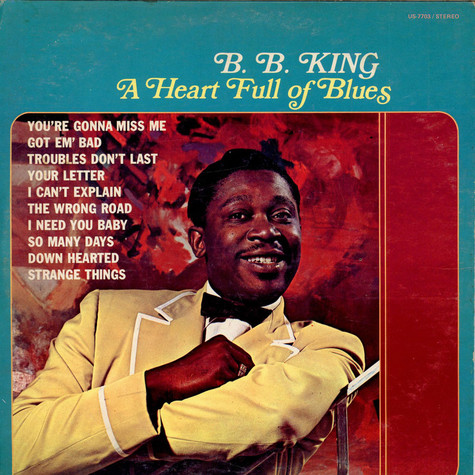 B.B. King - A Heart Full Of Blues