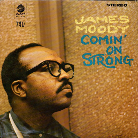 James Moody - Comin' On Strong