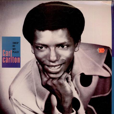 Carl Carlton - Drop By My Place