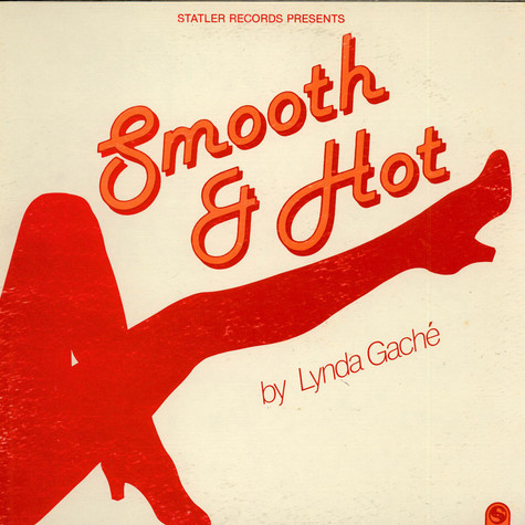 Linda Gache - Smooth And Hot!