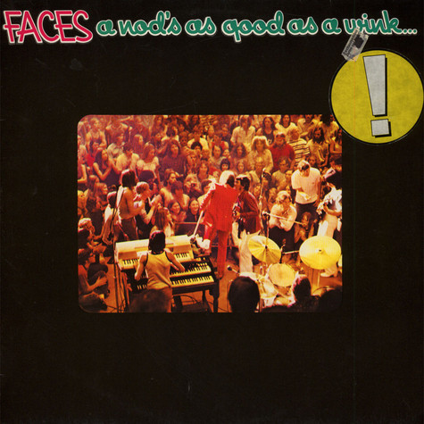 Faces - A Nod's As Good As A Wink... To A Blind Horse