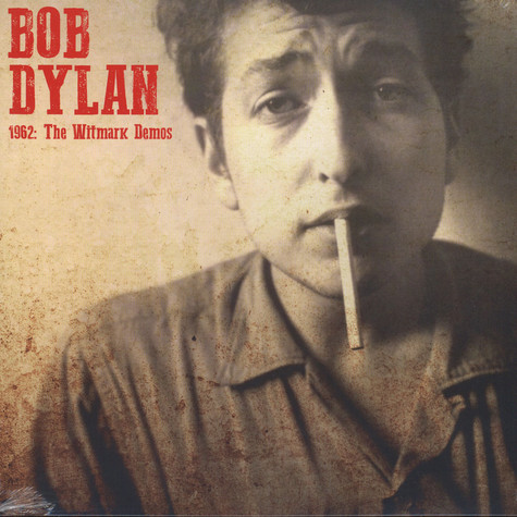 Bob Dylan - 1962 The Witmark Demos
