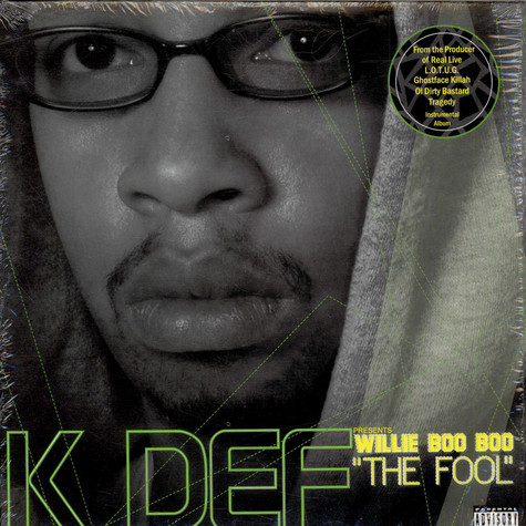 """K-Def - Willie Boo Boo """"The Fool"""""""