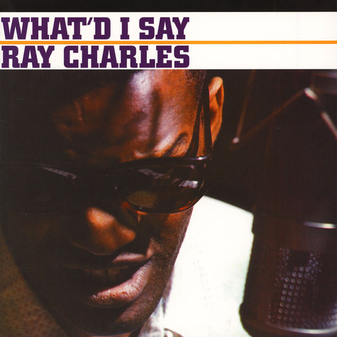 Ray Charles - What'd I'd Say
